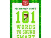 Grammar Girl's Words Sound Smart