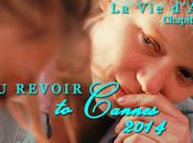 Revoir Cannes 2014 Blue Warmest Color