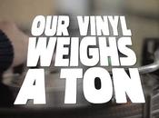 "Watch Nearly Minutes Bonus Footage From ""Our Vinyl Weighs Ton"""