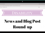 Disability News Blog Post Round-Up