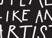 "Things Learned from Book ""Steal Like Artist"""