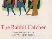 Randall Jarrell: Rabbit Catcher Other Fairy Tales Ludwig Bechstein