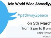 Ahmadiyya Twitter Campaign #pathway2peace #muslims4peace
