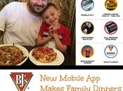 BJ's Mobile Makes Happy Family Dinners POSSIBLE