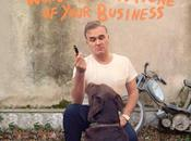 Morrissey's World Peace None Your Business