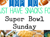 Must Have Super Bowl Snacks