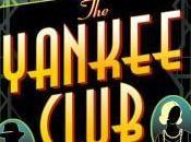 Yankee Club Great Fun!