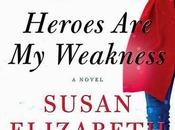 Review: Susan Elizabeth Phillips' HEROES WEAKNESS Must-read, Modern Gothic Page Turner!